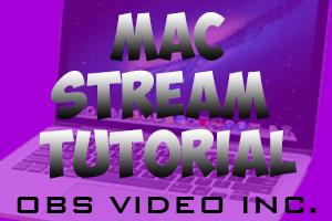 mac stream tutorial